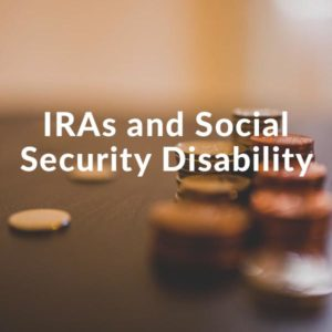 IRAs and Social Security Disability